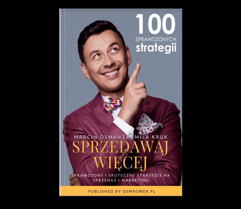100 sprawdzonych strategii na sprzedaż i marketing